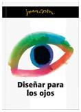 Disenar para los ojos. Joan Costa.