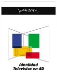 Identidad televisiva en 4D. Joan Costa.