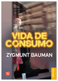 Vida de consumo. Bauman.